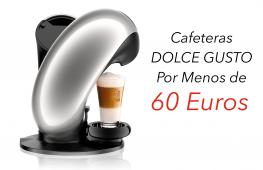 Cafeteras de Dolce Gusto baratas de menos de 60 euros